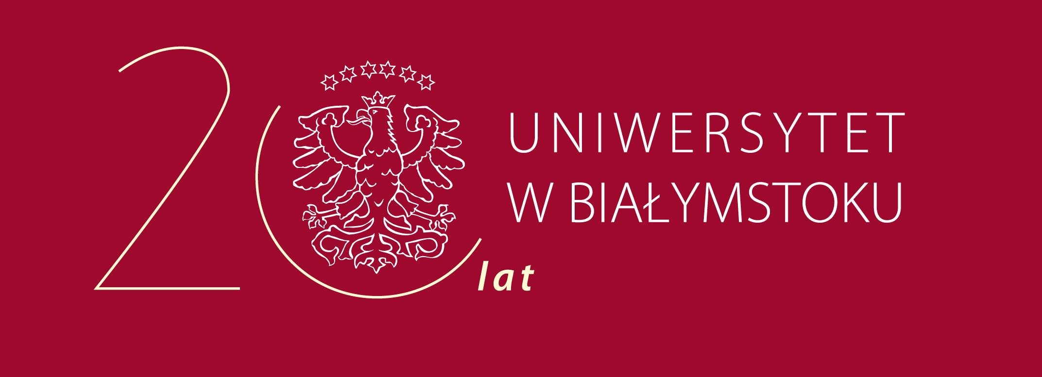 Świętujemy 20 lat Uniwersytetu w Białymstoku