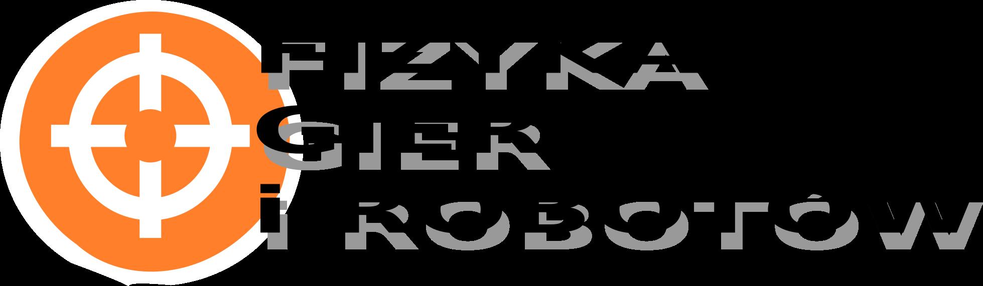 Fizyka Gier Komputerowych i Robotów