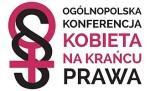 Ogólnopolska Konferencja Prawa Kobiet