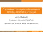 O konsekwencjach systemu finansowania polskiego szkolnictwa wyższego