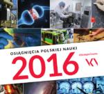 Osiągnięcia naszych pracowników wśród najważniejszych osiągnięć nauki polskiej w 2016 roku