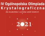 IV Ogólnopolska Olimpiada Krystalograficzna