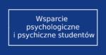 Wsparcie psychologiczne i psychiczne studentów