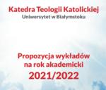 Katedra Teologii Katolickiej - propozycje wykładów na rok akademicki 2021/2022
